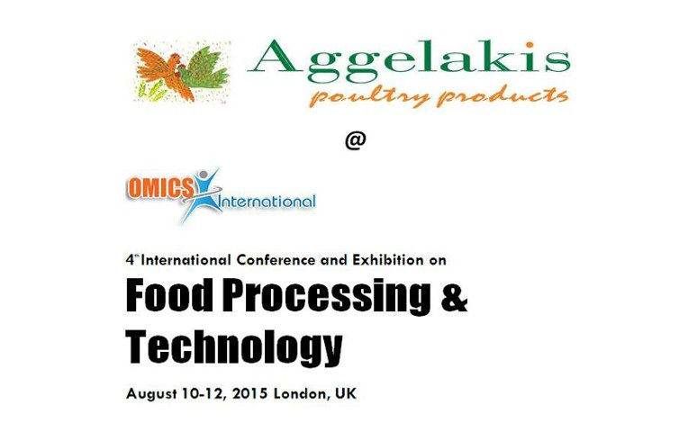 Aggelakis SA is attending as guest speaker the 4th International Conference on Food Processing & Technology held in London