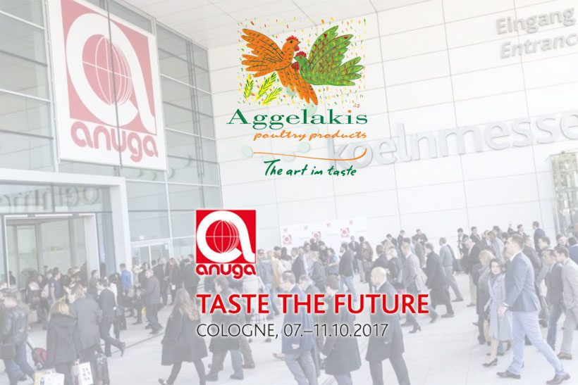 Aggelakis SA ready to introduce unique poultry products to International Buyers at Anuga 2017